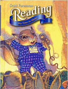 Scott Foresman Reading My Time to Shine 2.2 ©2000 2nd grade book isbn 0673596427 LA2