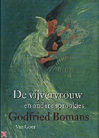 Godfried Bomans - De vijvervrouw en andere sprookjes