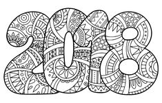 New Year 2018 Coloring Page Doodle Make your world more colorful with free printable coloring pages from italks. Our free coloring pages for adults and kids. New Year Coloring Pages, Colouring Pages, Adult Coloring Pages, Coloring Books, New Years Activities, Art Activities, Coloring Worksheets For Kindergarten, Print Image, 3d Templates