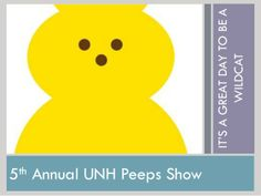 5th Annual UNH Peeps Show - 2014 by University of New Hampshire Health Services via slideshare