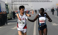 A Kenyan elite runner passes water to a dehydrated disabled Chinese runner who she saw suffering. This delayed her from winning. She became 2nd in the race not only losing the 1st position but also a US$10,000 cash prize. It's not all about winning.Gold is not only found in our land here in Africa, the best Gold in Africa is found in our hearts.