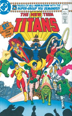 The first official appearance of the New Teen Titans.
