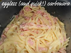 To Sew With Love: Easy and Quick (Eggless) Carbonara Recipe