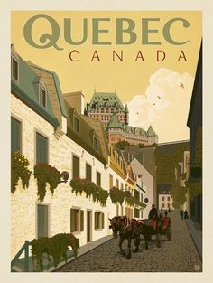 Anderson Design Group – World Travel – Canada: Quebec Street Scene Pin Ups Vintage, Vintage Stuff, Posters Canada, Voyage Canada, Tourism Poster, Ville France, Vintage Travel Posters, Retro Posters, Quebec City