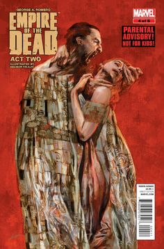 GEORGE ROMERO'S EMPIRE OF THE DEAD: ACT TWO #4. Marvel Comics. Written by George Romero, and illustrated by Dalibor Talajic, with a cover by Alexander Lozano. Released December 10, 2014.
