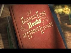 The Fantastic Flying Books of Mr Morris Lessmore - Official Trailer HD (2012) // love this