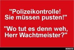 Polizeikontrolle! Sie müssen pusten!
