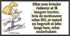 Længere bryster og motion - HUMOR-NET.DK Humor, Memes, Bra Tops, Humour, Meme, Funny Photos, Funny Humor, Comedy, Lifting Humor