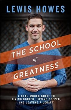 Podcast: The School of Greatness with Lewis Howes