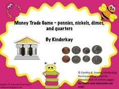 Money trading game using pennies, nickels, dimes, and quarters for K-2 - freebie