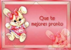 Que te mejores prontito Cute Poster, Get Well Cards, Teddy Bear, Toys, Happy, Gifts, Animals, Posters, Quotes
