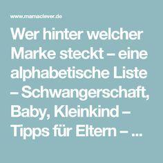 Wer hinter welcher Marke steckt – eine alphabetische Liste – Schwangerschaft, Baby, Kleinkind – Tipps für Eltern – Mamaclever.de