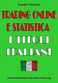 Book: Trading Online E Statistica - I Titoli Italiani