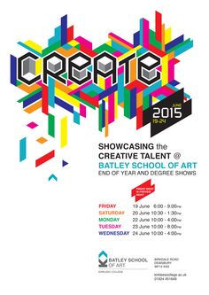 Batley School of Art - Create 2015 Show Poster  All are invited