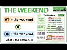 What is the difference?AT the weekend is used in British EnglishON the weekend is used in American EnglishI play footballAT the weekend. – British EnglishI play football ON the weekend. – AmericanEnglishBoth prepositions can be used in this sentence. It depends on where you are speaking or using English.We used to always go to the beach AT the weekend. – British EnglishWe used to always go to the beach ON the weekend. – AmericanEnglishNote: We do NOT say in the weekend.More exam English Talk, English Vinglish, Learn English Grammar, British English, English Language Learning, American English, English Vocabulary, English Class, English Teaching Resources