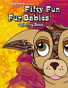 Fifty Fun Fur Babies Coloring Book By Karlon Douglas Amazon