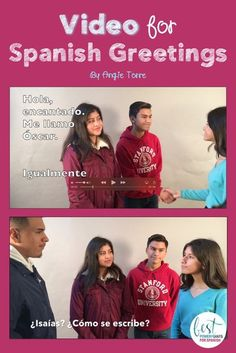 """My students love these videos! Los saludos y despedidas Video By Angie Torre: Jessica, Melanie, Isaías, and Óscar meet each other and have a conversation. The video includes most vocabulary related to introductions and leave-taking including, """"¿Cómo se escribe?, mucho gusto, encantado, igualmente, ¿Cómo estás?, ¿Cómo está Ud.?, ¿Cómo están Uds.? hasta luego, nos vemos."""" etc. Also includes script and activities, and student handout. Click here to see a preview. #SpanishGreetings"""