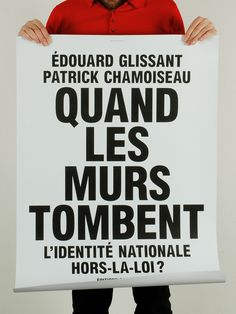 """Quand Les Murs Tombent"" Brutalist poster for French publisher Éditions Galaade. Designed by Hey Ho, 2007."