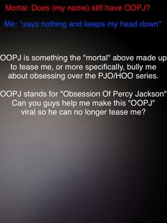 NO UH UH NOBODY MESSES WITH ANY OF US #OOPJ>>>>>PERCY JACKSON FANDAM UNITE!>>>>NOPE YOU MESS WITH ONE FANDOM MEMBER YOU GET THE WHOLE FANDOM #OOPJ