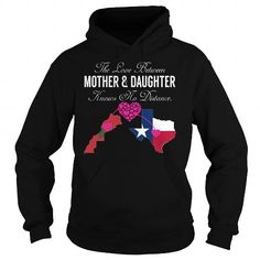 The Love Between Mother and Daughter - Morocco Texas - #tee pattern #tshirt bag. The Love Between Mother and Daughter - Morocco Texas, college hoodie,sweater nails. PURCHASE NOW =>...   RePinned by : www.powercouplelife.com