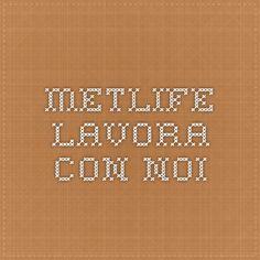 Metlife - Lavora con noi