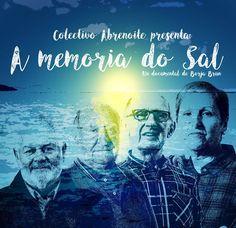 """Estrea """"A memoria do Sal"""" documental. Colectivo Abrenoite. 14 xuño en Cangas·"""