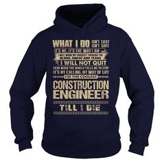 Awesome Tee For Construction Engineer T-Shirts, Hoodies. SHOPPING NOW ==► Funny Tee Shirts