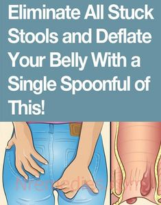 Natural Weight Loss Eliminate All Stuck Stools and Deflate Your Belly With a Single Spoonful of This! - We are many who dream from day to day to have an ideal body; Thin legs, flat belly, arms without fat accumulation, among other aspects… Extreme Bloating, Bloating And Constipation, Constipation Relief, Constipation Remedies, Relieve Constipation Instantly, Getting Rid Of Gas, Getting Rid Of Bloating, How To Stop Bloating, Diet