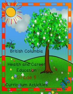 An easy and worry free way to deliver the Grade 5, BC Health and Career Education NEW Curriculum!Use this resource as a starting point and expand as necessary, or to quickly cover an expectation.This resource has been created to facilitate the task of teaching the many prescribed learning outcomes in the British Columbia Ministry of Education, Health and Career Education Curriculum.The Health and Career Education Curriculum (Grade 5) is divided into six categories.