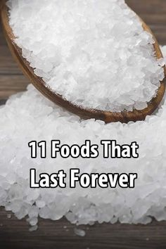 Although many foods will last for decades when stored properly (wheat, beans, pasta, etc.), there are some foods that last forever.