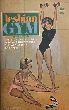 """Fun cover from the late """"Peggy Swenson"""" was a pseudonym used by science fiction author Richard E Geis when he wrote pulp sex books (he penned over 100 of them! Pop Art Vintage, Vintage Art Prints, Vintage Ads, Retro Art, Vintage Lesbian, Lesbian Art, Pulp Fiction Book, Fiction Novels, Pulp Novel"""