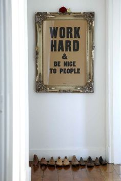 cute idea for quotes and mottos, makes them easy to change (instead of painting on walls).k