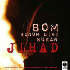 BOM BUNUH DIRI BUKAN JIHAD Islamic Messages, Islamic Quotes, Islamic People, Self Reminder, Spirituality, Wisdom, Neon Signs, Hijab Fashion, Science