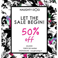 Summer sale is finally happening! Now everything is 50% off! Shop online on www.naughtydog.it