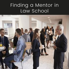 Finding a Mentor in Law School