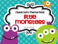 Classroom Theme- Little Monsters