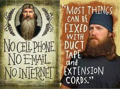 duck dynasty fix with duct tape and extension cords Jase Robertson, Robertson Family, Duck Dynasty Family, Duck Quotes, Duck Season, Duck Calls, Duck Commander, Hallmark Cards, Duct Tape