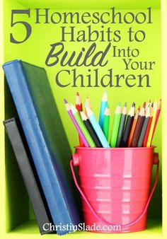 We need to focus on areas that can improve and continue to pour into our relationship with Christ in deeper ways so we can lead our children into a deeper relationship with Him as well. Here are five foundational habits to build your homeschool on.