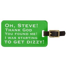 Personalized You Found Me Luggage Tags #funny #luggage #tags