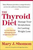 Thyroid Diet: Manage Your Metabolism for Lasting Weight Loss by Mary J. Shomon (2004)