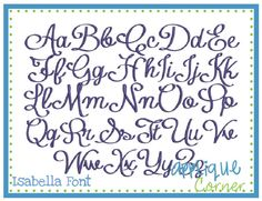 "Isabella Embroidery Font These letters come in 1.5"", 2"", 2.5"", 3"", 3.5"", 4"" sizes"