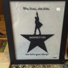 "cuteculturechick: "" Amazed at the awesome gift from my friend Emily. Hamilton cross-stitch. Who lives, who dies, who tells your story? #hamilton #hamiltonmusical #hamiltononbroadway #yayhamlet..."