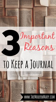 3 Reasons to Keep a Journal. After reading this you're going to want to start today!!