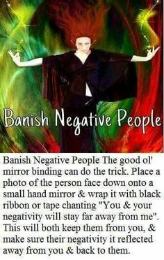 Banish Negative People with magic spells that really work, witchcraft and white magic spells, powerful revenge spells