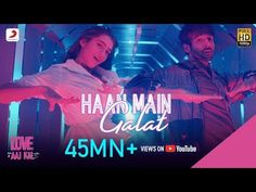 The Sony Music India presents Haan Main Galat Lyrics song and sung by Arijit Singh, Shashwat Singh. The music and The post Haan Main Galat Lyrics appeared first on Karoke. Sara Ali Khan, Bollywood Songs, Latest Albums, Album Songs, Latest Video, Hd 1080p, Song Lyrics, Maine, Singing
