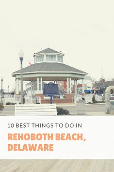 f73535cc97b61 10 Best Things to Do in Rehoboth Beach