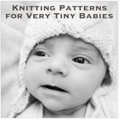 is nothing like showing up in this world tinier than your parents anticipated and being left wearing baggy baby clothes as a result. Let's face it, when a baby is early or low birth weight, v. Knitting For Charity, Knitting For Kids, Free Knitting, Knitting Projects, Baby Clothes Patterns, Baby Knitting Patterns, Baby Patterns, Preemie Babies, Premature Baby