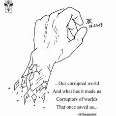 ...Orenda XXVI... ...Our corrupted world  And what has it made us  Corruptors of worlds  That once saved us... #art #artist #illustration #draw #instaart #instadrawing #drawing #poetry #poem #poetsofinstagram #writing #writersofig #instapoem  #writersofinstagram #writingcommunity #tumblr #tumblrpoetry #wordporn #corruption #world #save #confusion #sketch #typography #challenge #30dayartchallenge #photooftheday #athaantos #orenda #project ...つづく...