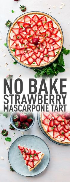 No-Bake Dessert – Strawberry Mascarpone Tart. This yummy no-bake strawberry mascarpone tart recipe is a wonderful summer recipe but delicious any time of the year. Made with fresh fruit, mascarpone cheese and almonds (optional) it's bound to be the hit of any gathering. #easy #nobake #dessert #dessertrecipes #mothersday #july4th #canadaday #treat #strawberries #mascarponecheese #summer