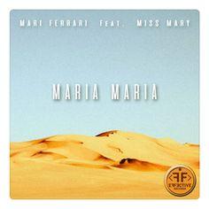 Yeni Şarkı / New Song! Mari Ferrari Ft. Miss Mary - Maria Maria! Dinlemek için / To Listen; http://radio5.com.tr/yeniler/